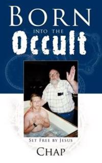 Born into the Occult