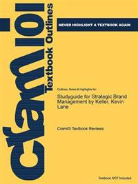 Studyguide for Strategic Brand Management by Keller, Kevin Lane