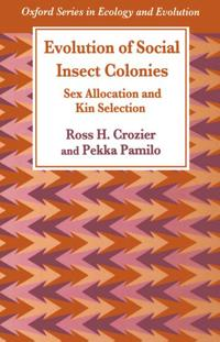 Evolution of Social Insect Colonies