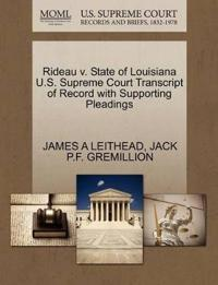 Rideau V. State of Louisiana U.S. Supreme Court Transcript of Record with Supporting Pleadings