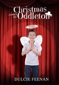 Christmas Comes to Oddleton