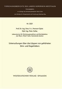 Untersuchungen Über Das Läppen Von Gehärteten Stirn- Und Kegelrädern