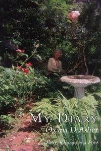 My Diary and Dray-Khmara as a Poet
