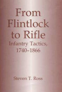 From Flintlock to Rifle