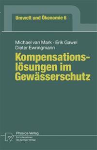 Kompensationslosungen im Gewasserschutz