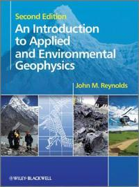 An Introduction to Applied and Environmental Geophysics, 2nd Edition