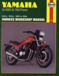 Yamaha Xj 650 and Xj 750 Fours Owners Workshop Manual, No. M738