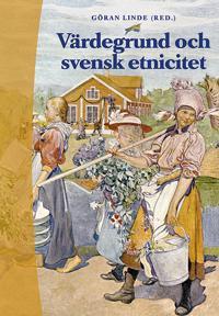 Värdegrund och svensk etnicitet