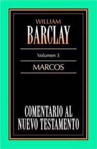 Comentario Al N.T. Vol. 03 - Marcos