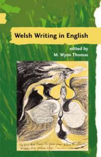A A Guide to Welsh Literature: Welsh Writing in English