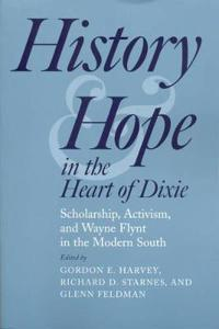History And Hope in the Heart of Dixie