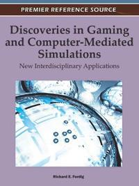 Discoveries in Gaming and Computer-Mediated Simulations