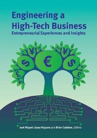 Engineering a High-tech Business