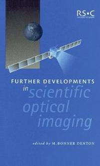 Further Developments in Scientific Optical Imaging