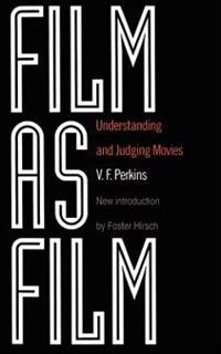 Film as Film: Understanding and Judging Movies