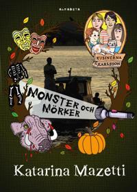 Kusinerna Karlsson : monster och mörker