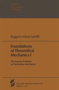 Foundations of Theoretical Mechanics I