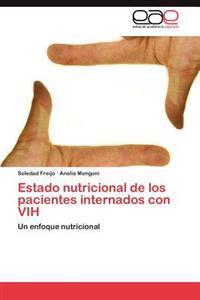 Estado Nutricional de Los Pacientes Internados Con Vih