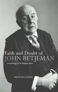 Faith And Doubt of John Betjeman