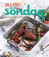 Arla köket söndag : recept på en skön dag