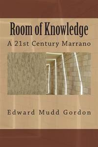 Room of Knowledge: A 21st Century Marrano