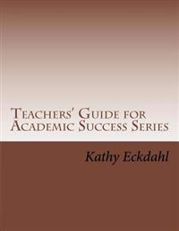 Teachers Guide for Academic Success Series