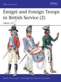 Emigre & Foreign Troops in British Service (2) 1803-15