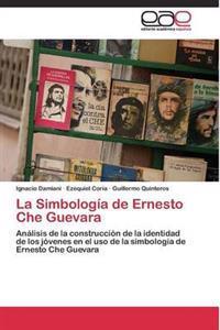 La Simbologia de Ernesto Che Guevara