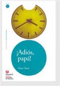 Adios, papa! / Googbye, Father!