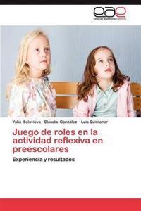 Juego de Roles En La Actividad Reflexiva En Preescolares