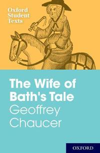 Geoffrey Chaucer: The Wife of Bath's Tale