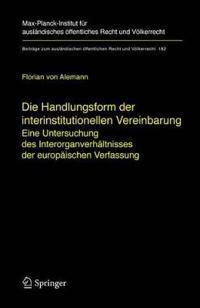 Die Handlungsform Der Interinstitutionellen Vereinbarung