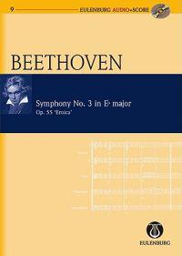 Symphony No. 3 in Eb Major / Es-Dur Op. 55 Eroica