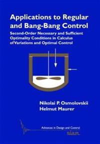 Applications to Regular and Bang-Bang Control