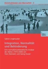 Integration, Normalit t Und Behinderung