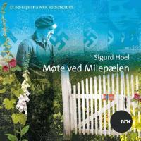 Møte ved milepælen - Sigurd Hoel | Ridgeroadrun.org