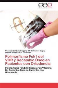 Polimorfismo Fok I del Vdr y Recambio Oseo En Pacientes Con Ortodoncia