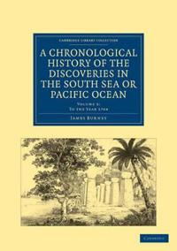 A A Chronological History of the Discoveries in the South Sea or Pacific Ocean 5 Volume Set A Chronological History of the Discoveries in the South Sea or Pacific Ocean