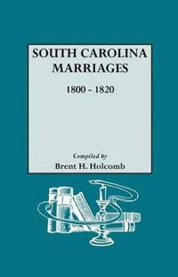 South Carolina Marriages 1800-1820