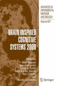 Brain Inspired Cognitive Systems