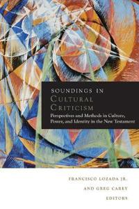 Soundings in Cultural Criticism