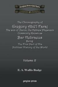The Chronography of Gregory Abu'l Faraj