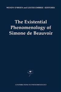 The Existential Phenomonology of Simone De Beauvoir