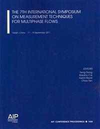 The 7th International Symposium on Measurement Techniques for Multiphase Flows