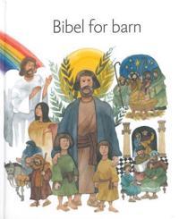 Bibel for barn - Karin Karlberg, Inga Wernolf, Lisa Östh | Inprintwriters.org