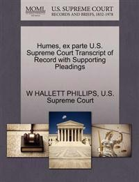Humes, Ex Parte U.S. Supreme Court Transcript of Record with Supporting Pleadings