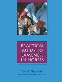 A Practical Guide to Lameness in Horses