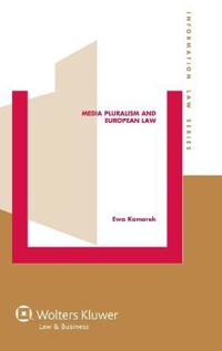 Media Pluralism and European Law