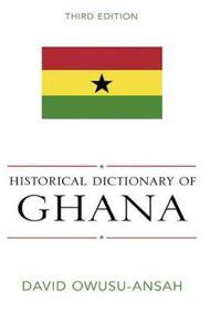 Historical Dictionary of Ghana
