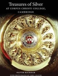 Treasures of Silver at Corpus Christi College Cambridge